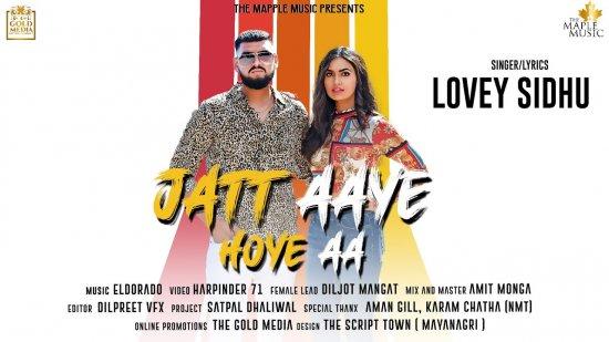 Jatt Aaye Hoye Aa Lyrics Lovey Sidhu