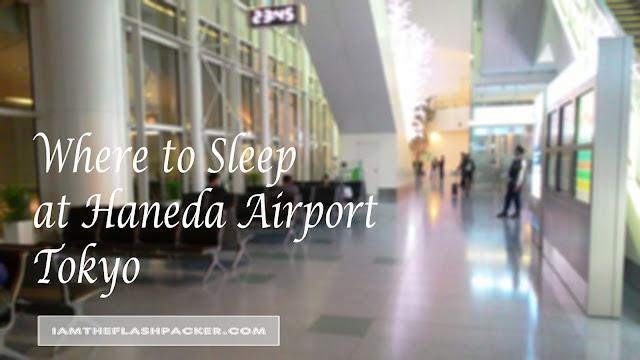 Where to Sleep at Haneda Airport Tokyo