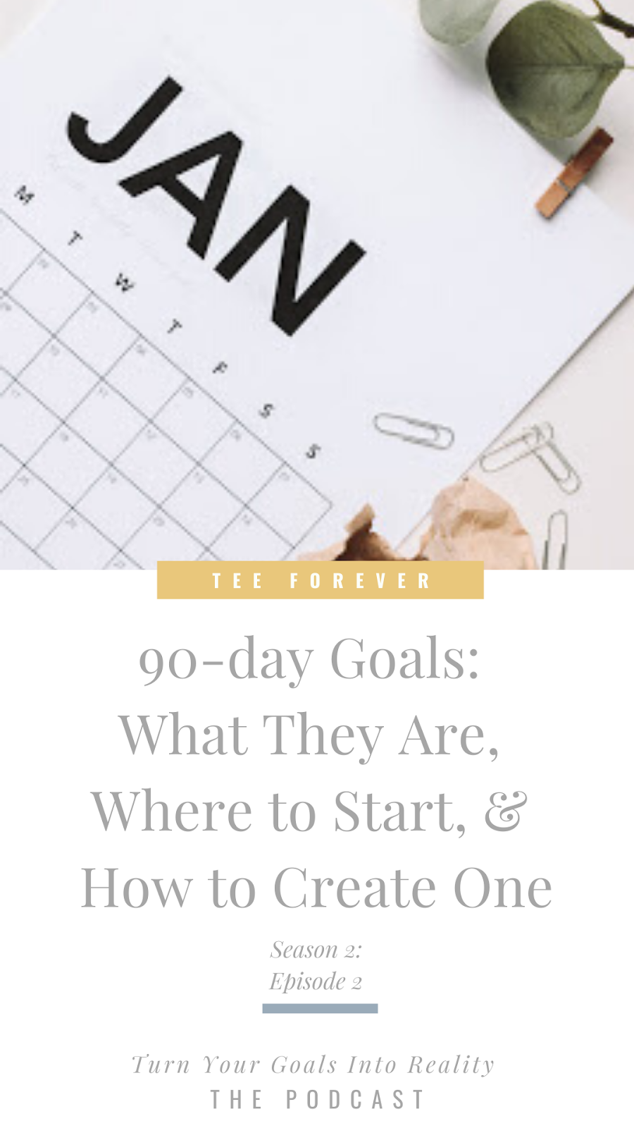 90-day Goals: What They Are, Where to Start, & How to Create One