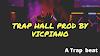 Trap beat_Traphall prod_by_vicpiano