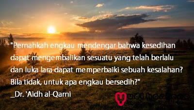 Kumpulan Kata Mutiara Islam Dari Dr. Aidh al-Qarni