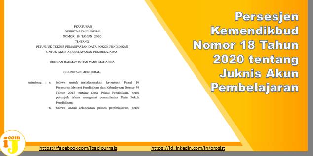 Persesjen Kemendikbud Nomor 18 Tahun 2020 tentang Juknis Akun Pembelajaran