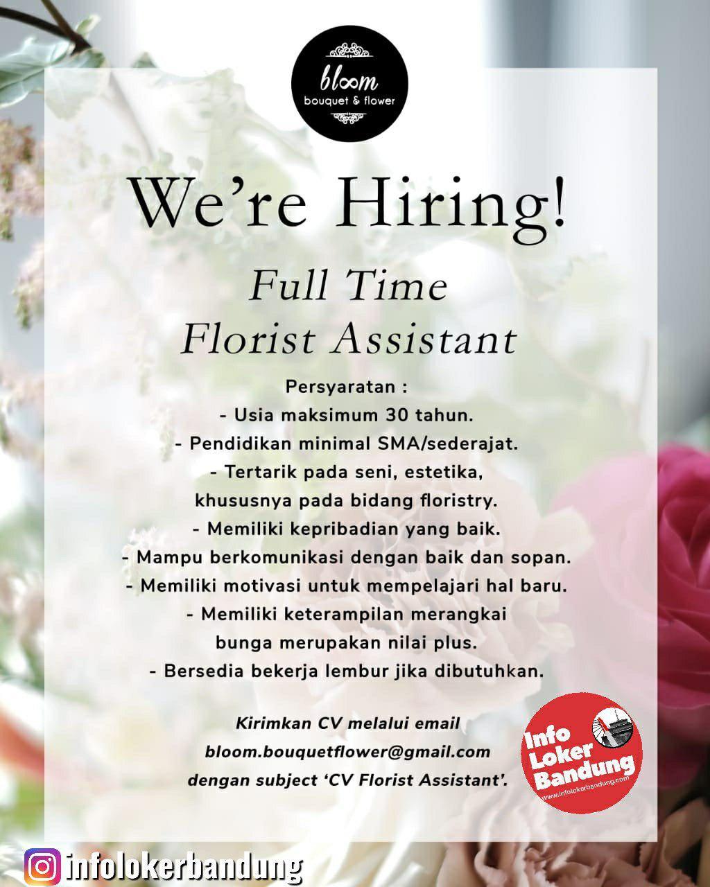 Lowongan Kerja Florist Assistant Bloom Bouquet & Flower Bandung Agustus 2019