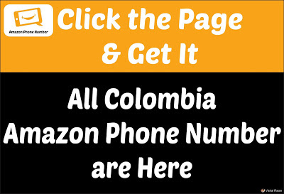 Amazon Phone Number Colombia | Get All Colombia Amazon Contact Number are Here