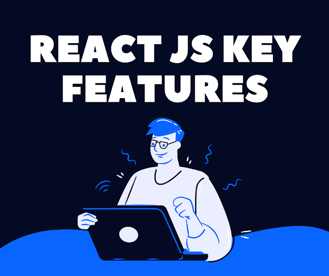 React JS Key Features