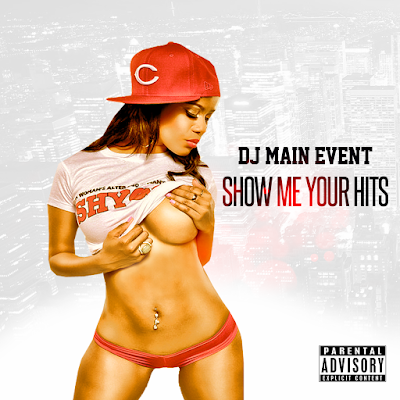 DJ Main Event; DJ MainEvent; IAmDjMainEvent; Show Me Your Hits; Show Us Your Hits