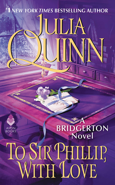 Book Review: To Sir Phillip, With Love (Bridgertons #5) by Julia Quinn | About That Story