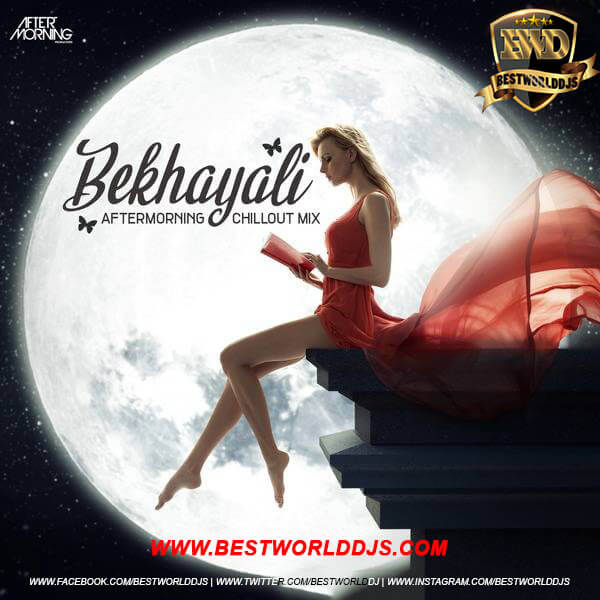 Bekhayali (Chillout Mix) - Aftermorning