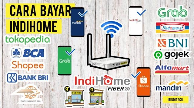 Pilihan Cara Bayar Indihome Online dan Offline