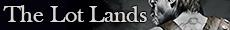 Země Lot, vyrobila Luciina zašívárna