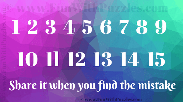 1 2 3 4 5 6 7 8 9 10 1l 12 13 14 15 Share it when you find the mistake