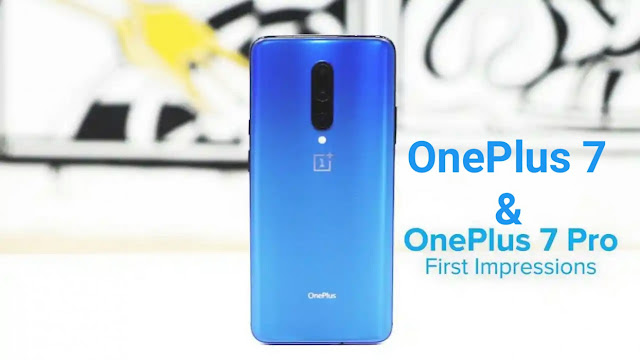 OnePlus 7 and OnePlus 7 pro first impression