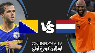 مشاهدة مباراة هولندا والبوسنة والهرسك بث مباشر اليوم 15-11-2020  في دوري أمم أوروبا