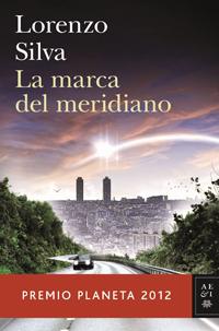 Portada de La marca del meridiano, de Lorenzo Silva