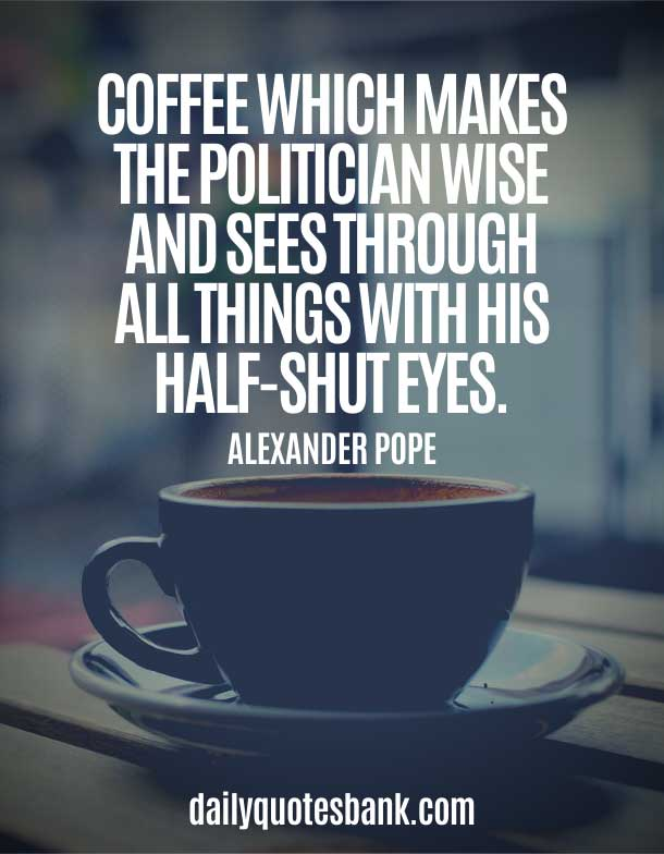 Best Motivational Coffee Quotes For Coffee Lovers - Coffee Words Of Wisdom