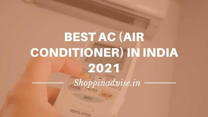 Best AC (Air Conditioner) in India 2021