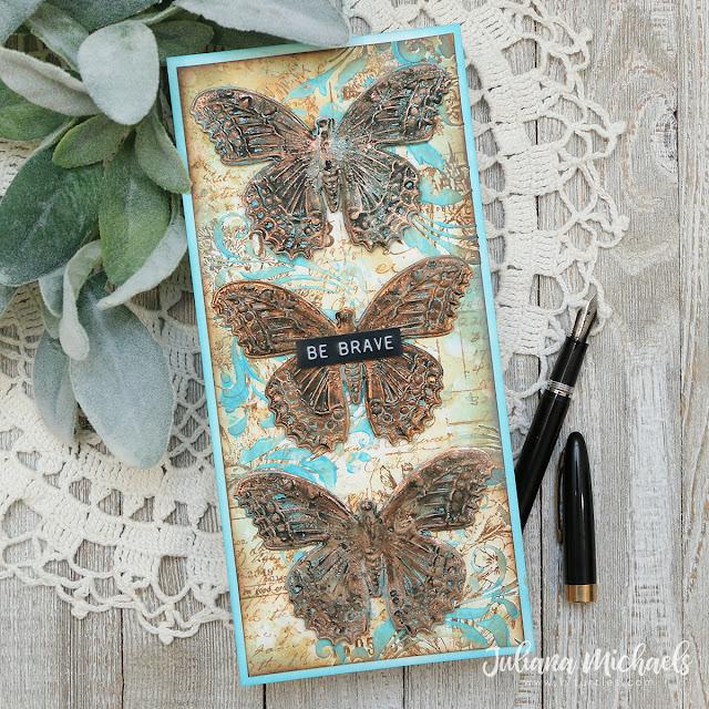 Be Brave Slimline Card by Juliana Michaels featuring Tim Holtz 3D Impresslits Butterfly