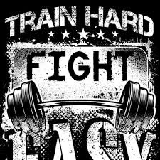 Train Hard Fight Easy