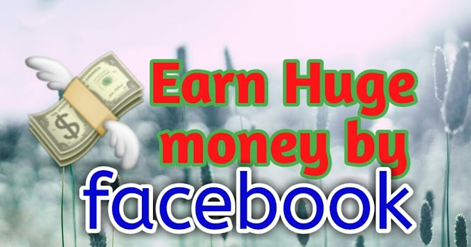 How to earn money from facebook | earn huge money by fb