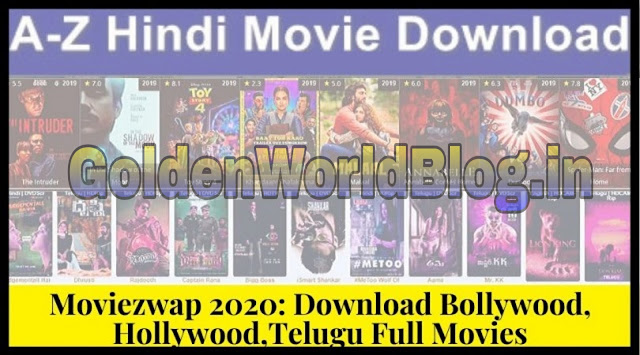 Moviezwap Telugu Tamil Movies 2020 Download, MoviezWap Telugu New Movies Download HD, Moviezwap.org Telugu Movies 2020 | GoldenWorldBlog.in