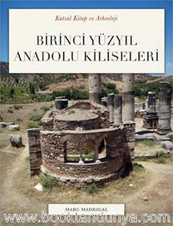Marc Madrigal - Birinci Yüzyıl Anadolu Kiliseleri