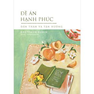 Đề Án Hạnh Phúc - Dấn Thân Và Tận Hưởng ebook PDF EPUB AWZ3 PRC MOBI