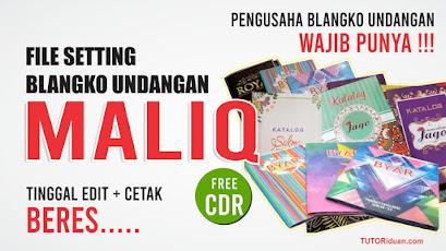 Settingan Blangko Undangan MALIQ CDR