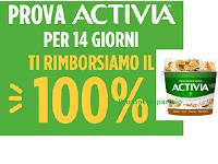 Prova Activia per 14 giorni ti rimborsiamo il 100% : operazione di cashback fino a un massimo di € 25,20