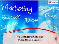 Trik Marketing Cara Beli Pulsa Online Gratis