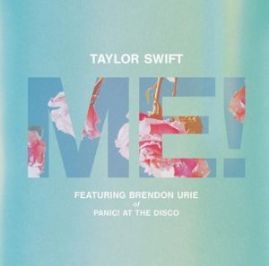 Taylor Swift feat. Brendon Urie of Panic! At The Disco - ME!