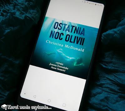 """Christina McDonald """"Ostatnia noc Olivii"""""""