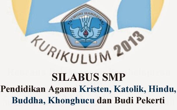 Download Silabus Pendidikan Agama Kristen Katolik Hindu Buddha Khonghucu Dan Budi Pekerti Smp Kelas 7 8 9 Kurikulum 2013 Salam Edukasi