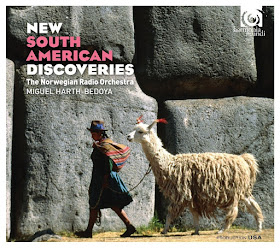 New South American Discoveries - Norwegian Radio Orchestra