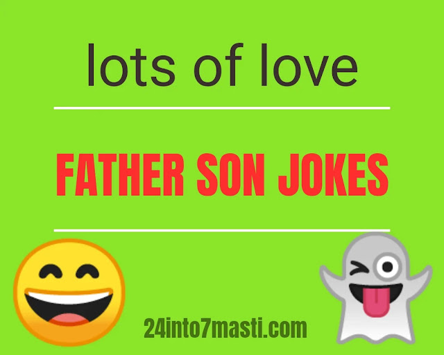 Top 10 Father Son Jokes - Lots of Laughs