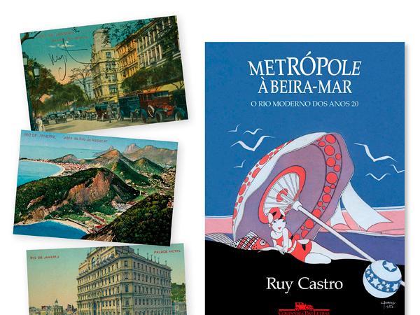 Pré-venda e eventos de Metrópole à Beira-Mar, de Ruy Castro e Companhia das Letras