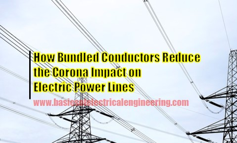 how-bundled-conductors-reduce-the-corona-impact-on-electric-power-lines