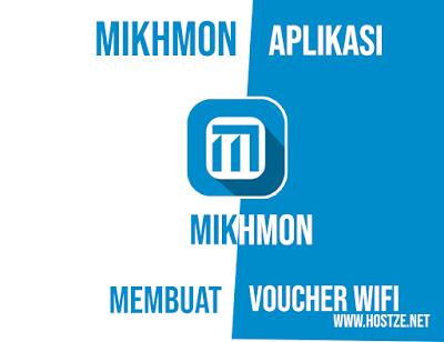 MIKHMON, Aplikasi Untuk Membuat Voucher WiFi - hostze.net