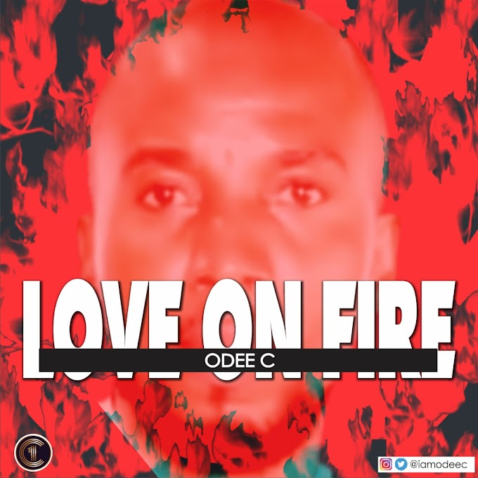 [music] Love on fire by odee c