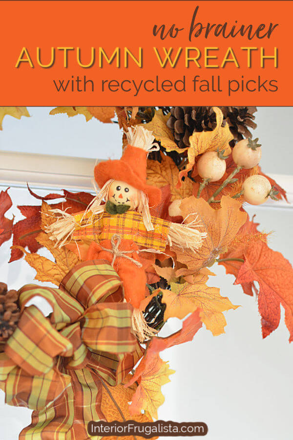 How to make an easy No Brainer DIY Fall wreath by Interior Frugalista with recycled garlands and seasonal picks from previous fall decor that you've grown tired of. Decorating on a budget autumn seasonal decor idea. #easyfallwreath #traditionalfallwreath