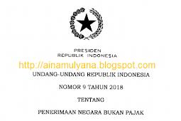 UU No 9 [Tahun] 2018 (Undang - Undang No 9 [Tahun] 2018)