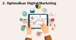 Optimalkan Digital Marketing merupakan tips jitu agar bisnis tetap bertahan di tengah pandemi