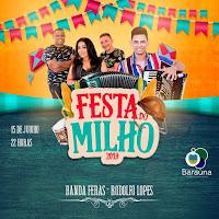 Shows musicais animam hoje a 41ª Festa do Milho em Baraúna, PB; conheça história