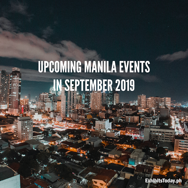 Upcoming Manila Events in September 2019