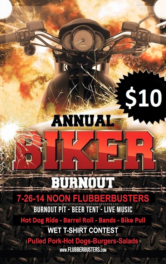 Flubberbusters Annual Biker Burnout Party This Saturday starting @ NOON