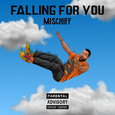 Falling For You - MISCHIFF.