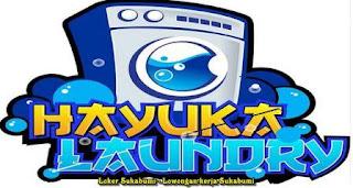 Lowongan Kerja Hayuka Laundry Sukabumi 2021