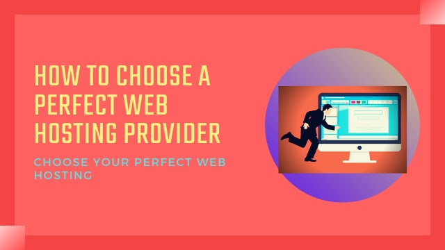 How to choose a perfect web hosting provider