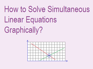 How to Solve Simultaneous Equations Graphically?