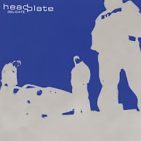 Headplate - 2002 - Delicate