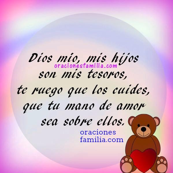 Frases e Imágenes con oraciones para mis hijos. Señor, gracias Dios por cuidar a mi hija, hijo, por Mery Bracho.